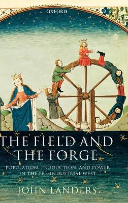 Field and the Forge by John Landers