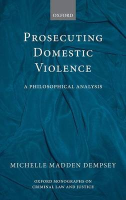 Prosecuting Domestic Violence by Michelle Madden