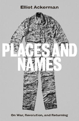 Places and Names: On War, Revolution and Returning book