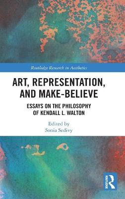 Art, Representation, and Make-Believe: Essays on the Philosophy of Kendall L. Walton book