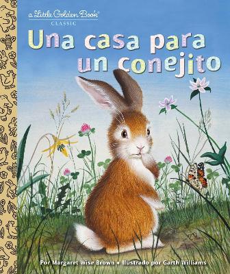 LGB Una casa para un conejito (Home for a Bunny Spanish Edition) by Margaret Wise Brown