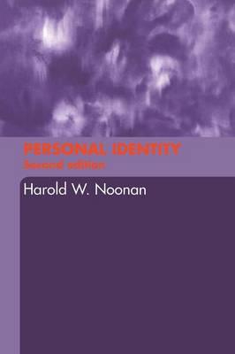 Personal Identity by Harold W Noonan