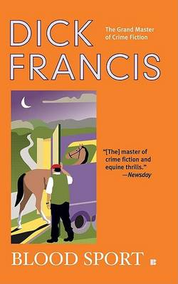 Blood Sport by Dick Francis