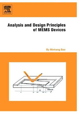 Analysis and Design Principles of MEMS Devices book