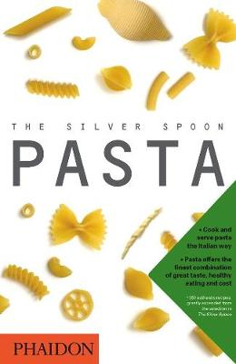 The Silver Spoon; Pasta by Edward Park