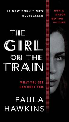 Girl on the Train (Movie Tie-In) by Paula Hawkins