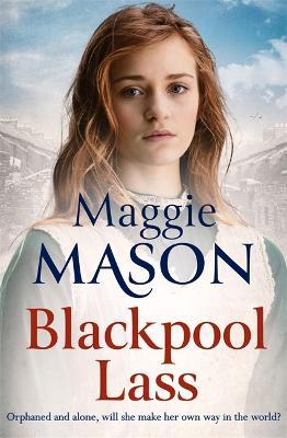 A Blackpool Lass by Maggie Mason