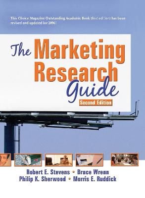 Marketing Research Guide by Robert E. Stevens