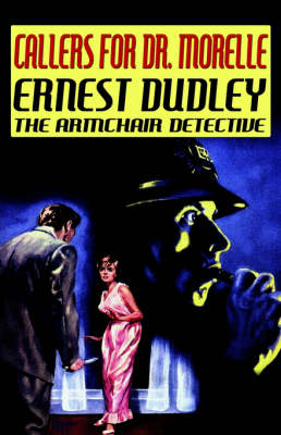 Callers for Dr. Morelle by Ernest Dudley