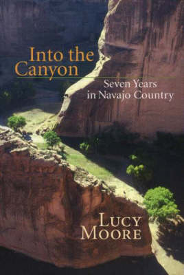 Into the Canyon by L. Moore