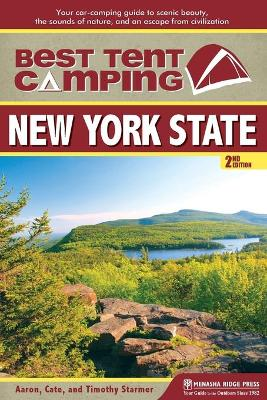 Best Tent Camping: New York State by Aaron Starmer