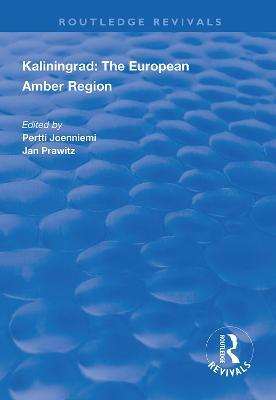 Kaliningrad: the European Amber Region book