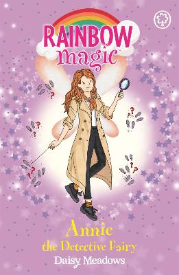 Rainbow Magic: Annie the Detective Fairy: The Discovery Fairies Book 3 by Daisy Meadows