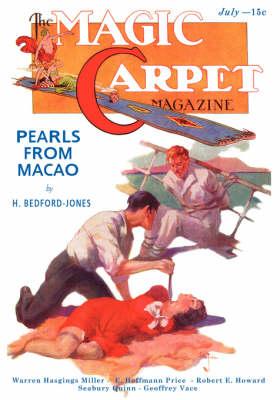 Magic Carpet, Vol 3, No. 3 (July 1933) by John Gregory Betancourt