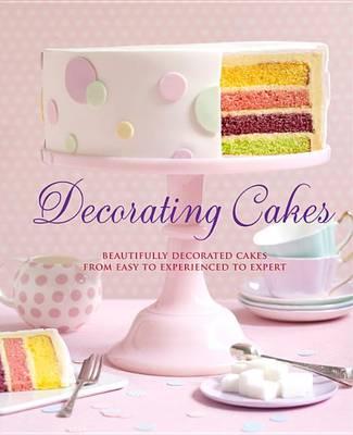 Decorating Cakes by Pamela Clark