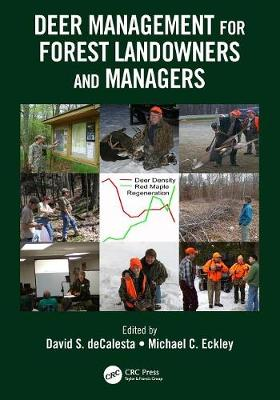 Deer Management for Forest Landowners and Managers by David S. DeCalesta