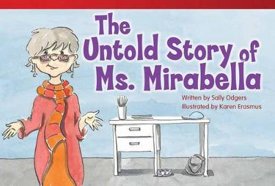 The Untold Story of Ms. Mirabella by Sally Odgers