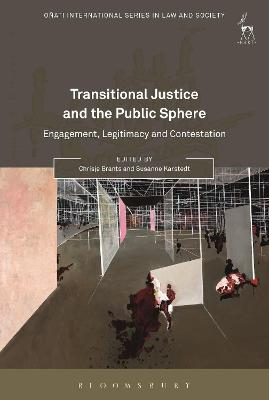 Transitional Justice and the Public Sphere by Chrisje Brants