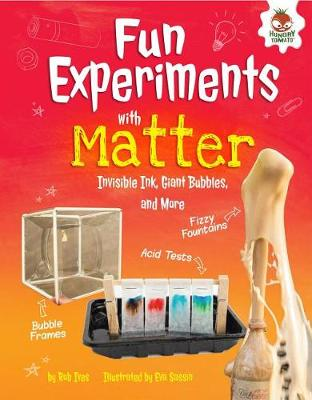 Fun Experiments with Matter by Rob Ives