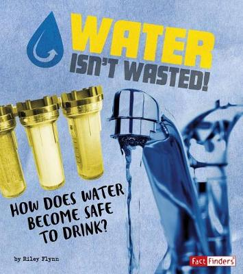 Water Isn't Wasted! book