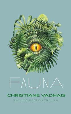 Fauna by Christiane Vadnais