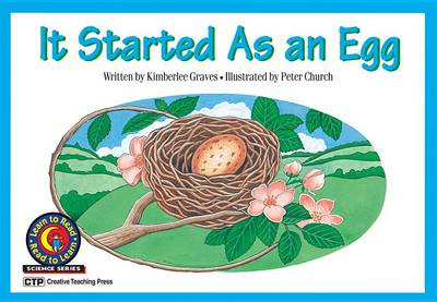 It Started as an Egg by Kimberlee Graves