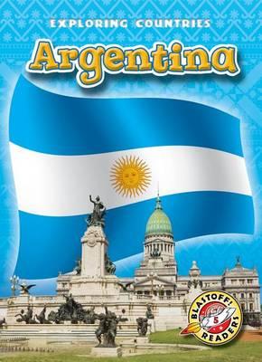 Argentina by Kari Schuetz