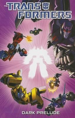 Transformers Dark Prelude book
