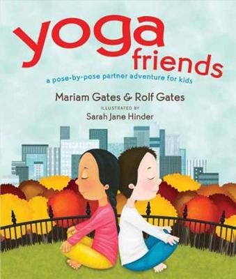 Yoga Friends by Mariam Gates