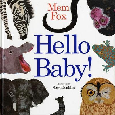 Hello Baby! by Marianne Elliott