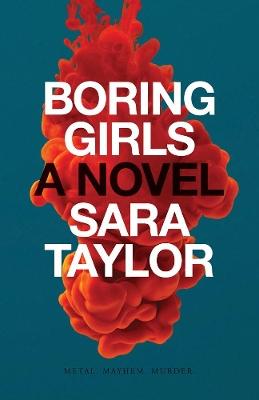 Boring Girls by Sara Taylor