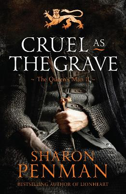 Cruel as the Grave by Sharon Penman