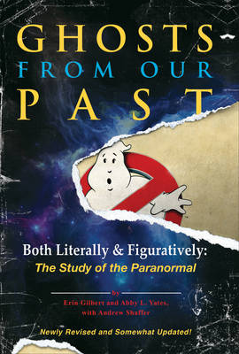 Ghosts from Our Past by Erin Gilbert
