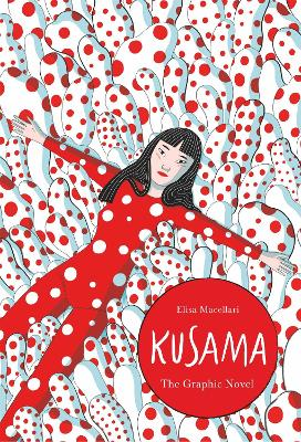 Kusama: The Graphic Novel book
