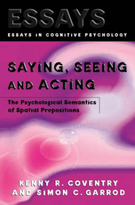 Saying, Seeing and Acting book
