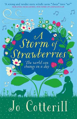 Storm of Strawberries by Jo Cotterill