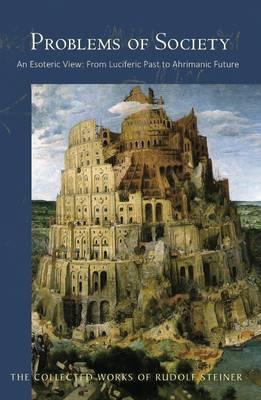 Problems of Society by Rudolf Steiner
