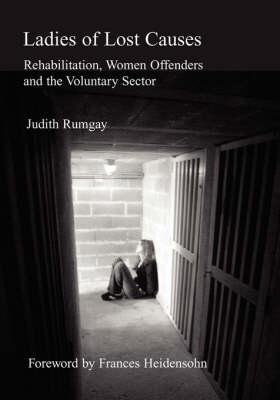 Ladies of Lost Causes by Judith Rumgay