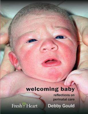 Welcoming Baby by Debby Gould