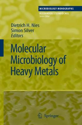 Molecular Microbiology of Heavy Metals by Dietrich H. Nies