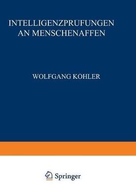 Intelligenzpr fungen an Menschenaffen by Wolfgang Kohler
