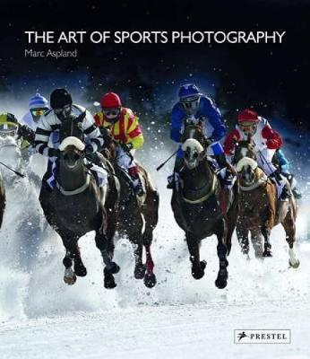 The Art of Sports Photography by Marc Aspland