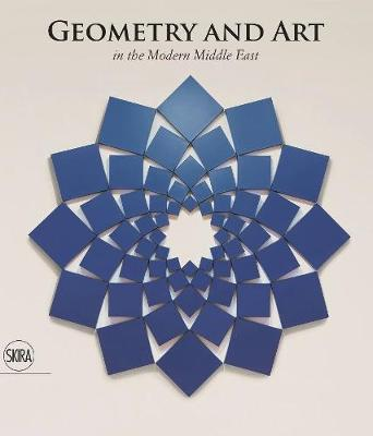 Geometry and Art: In the Modern Middle East by Roxane Zand