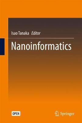 Nanoinformatics by Isao Tanaka