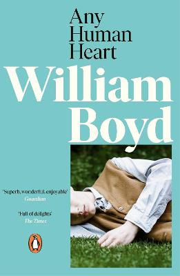 Any Human Heart by William Boyd