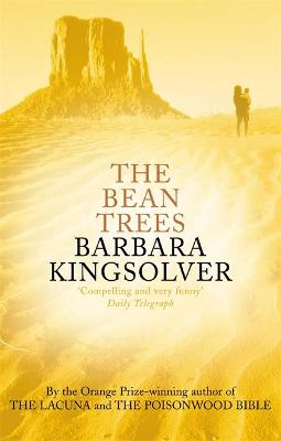 Bean Trees by Barbara Kingsolver