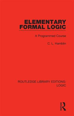 Elementary Formal Logic: A Programmed Course book