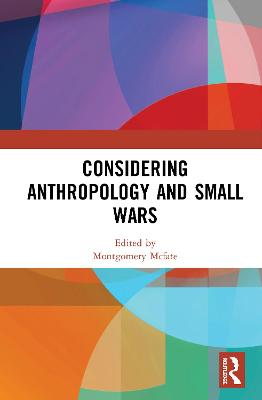 Considering Anthropology and Small Wars book