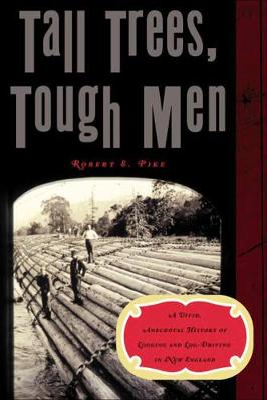 Tall Trees, Tough Men book