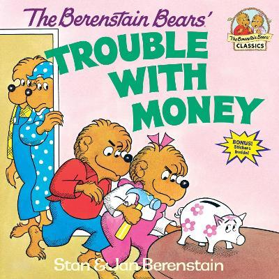 Berenstain Bears Trouble Money by Stan Berenstain
